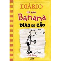 Livro Diário De Um Banana Dias De Cão Jeff Kinney