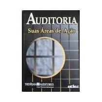 Livro Auditoria Suas Áreas De Ação Trevisan Auditores