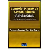 Livro Controle Externo Da Gestão Pública Francisco Eduardo