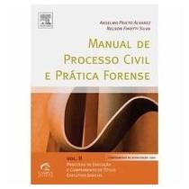 Livro Manual De Processo Civil E Prática Forense Vol.2 Ansel