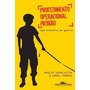 Livro Procedimento Operacional Padrão Philip Gourevitch