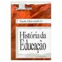 Livro História Da Educação Paulo Ghiraldelli Jr