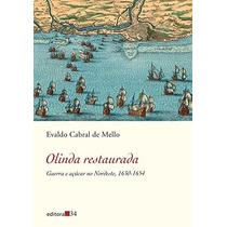 Livro Olinda Restaurada Evaldo Cabral De Mello