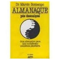 Livro Almanaque Pés Descalços Dr. Márcio Bontempo