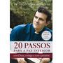 Livro 20 Passos Para A Paz Interior Pe. Reginaldo Manzotti