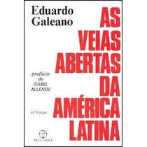 Livro As Veias Abertas Da América Latina Eduardo Galeano