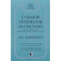 Livro O Maior Vendedor Do Mundo(2ª Parte) Og Mandino