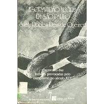 Livro Escravidão Negra Em São Paulo Suely Robles Reis De Que