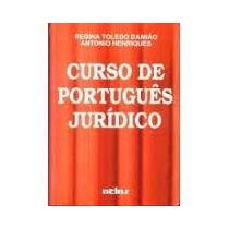 Livro Curso De Português Jurídico Regina Toledo Damião