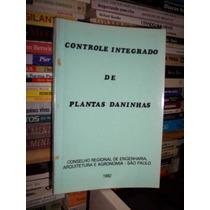 Controle Integrado De Plantas Daninhas