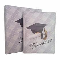 Álbum Formatura_ Foto 15x21,20x25,20x30 Ou 24x30 C/ Saquinho