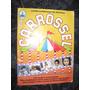 Álbum De Figurinhas Carrossel 1991 ( Original )