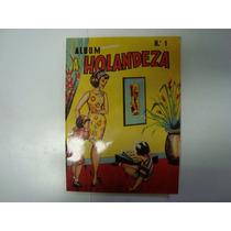 Álbum De Figurinhas - A Holandeza Nº 1 - Completo