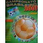 Álbum Campeonato Brasileiro 2001 P/ Colar Panini Brasil