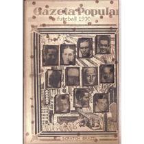 Cartela - Copa Do Mundo 1930 - Gazeta Popular - Futebol