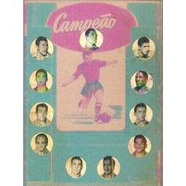 Cartela Campeão - 11 Craques Da Seleção 1958 - Futebol