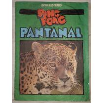 Álbum De Figurinhas Ping Pong Pantanal Completo