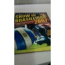 Album Do Campeonato Brasileiro 2007 - Show Do Brasileirão