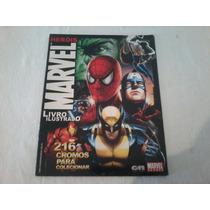 Álbuns De Figurinhas Heróis Marvel - Faltam 150 Figurinhas