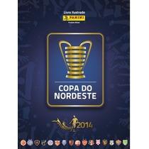 Album Copa Do Nordeste 2014 Completo Para Colar