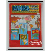 Album Bandeiras Povos E Mapas - Completo - F(306)