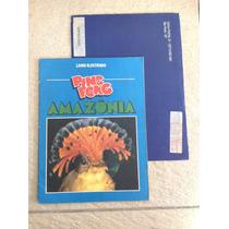 Album De Figurinhas Ping Pong Amazônia Completo Com Envelope