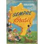 Brasil 1971 Álbum De Figurinhas Sempre Brasil