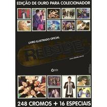 Album Rebelde Ed. Ouro, Completo C/figurinhas Soltas P/colar