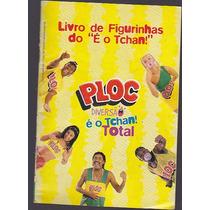 Album De Figurinhas Ploc É O Tchan - Vazio