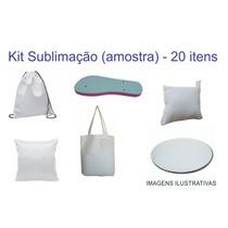Kit Sublimação (amostra De Produtos) - 20 Itens