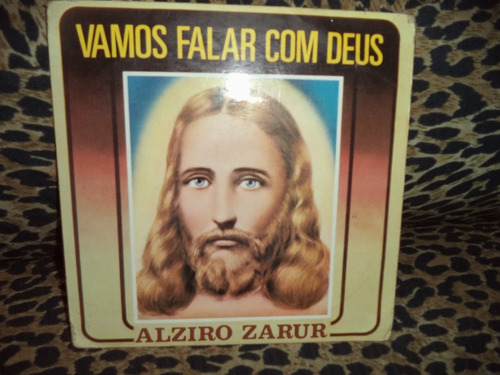 Alziro Zarur - Vamos Falar C/deus - Compacto ( Vinil Raro )