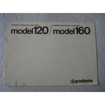 Amplificador Gradiente Model 120/160- Manual Original-