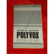 Amplificador Polivox Ap 500 / 800 Manual
