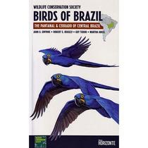Livro - Aves Do Brasil - Pantanal E Cerrado - Inglês - Novo