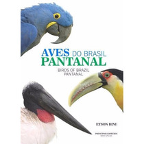 Aves Do Brasil - Pantanal - Etson Bini Novo E Lacrado