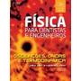 Livro Fisica Para Cientistas E Engenheiros, V. 2