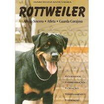 Livro: Rottweiler - Márcio Infante Vieira - Ilustrado