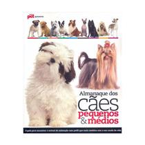 Almanaque Dos Cães Pequenos & Médios