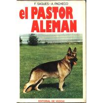 El Pastor Aleman - F.sagues / A. Pacheco