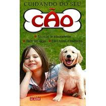 Livro - Cuidando Do Seu Cão - Adestramento - Raças
