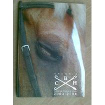 Livro - Anuário Da Conf. Brasileira De Hipismo - 2003/2004
