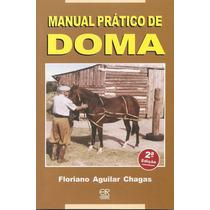 Livro: Manual Prático De Doma - Segunda Edição