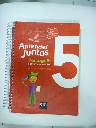 Aprender Juntos Português 5 - Com Reforma Ortográfica