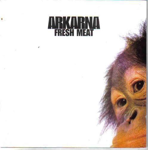 Arkarna - Fresh Meat