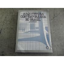 Arquitetura Contemporânea No Brasil Yves Bruand 2008