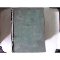 Livro Historie De La Architecture Tomo 1 E 2