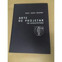 Ernst Neufert Arte De Projetar Em Arquitetura