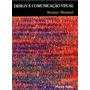 Livro Design E Comunicação Visual - Bruno Munari - Designer