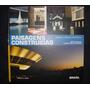 Livro Paisagens Construídas - Capitais E Cidades Brasileiras