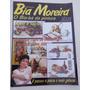 Revista Bia Moreira Nº 80: Panos De Copa - Acrílico - 2007